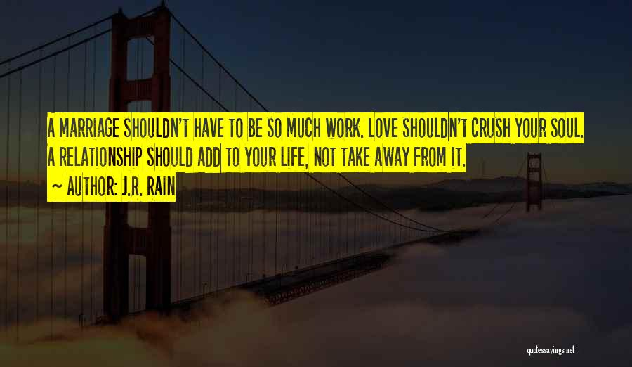 Having A Crush On Someone You Shouldn't Quotes By J.R. Rain