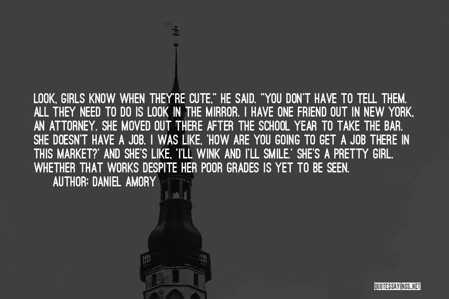 Having A Cute Smile Quotes By Daniel Amory