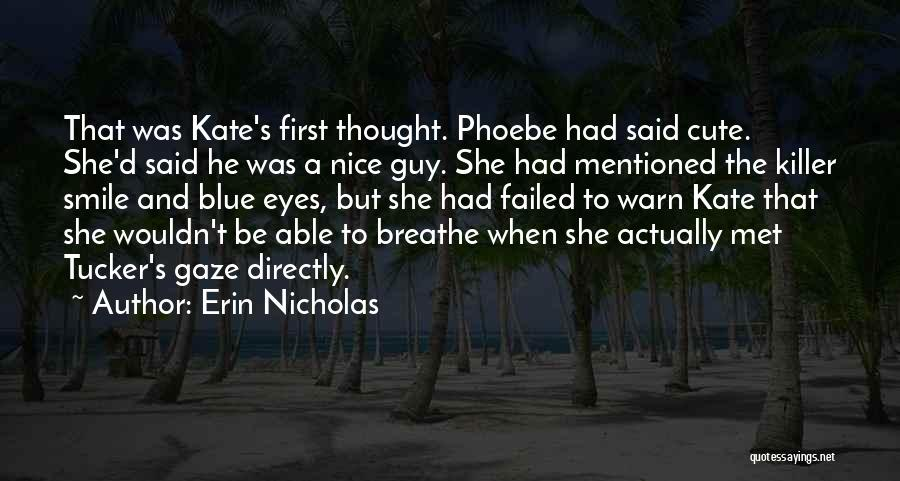 Having A Cute Smile Quotes By Erin Nicholas