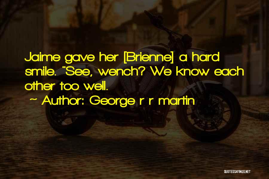 Having A Cute Smile Quotes By George R R Martin