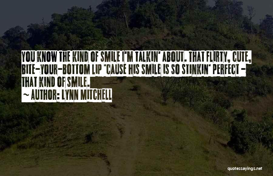 Having A Cute Smile Quotes By Lynn Mitchell