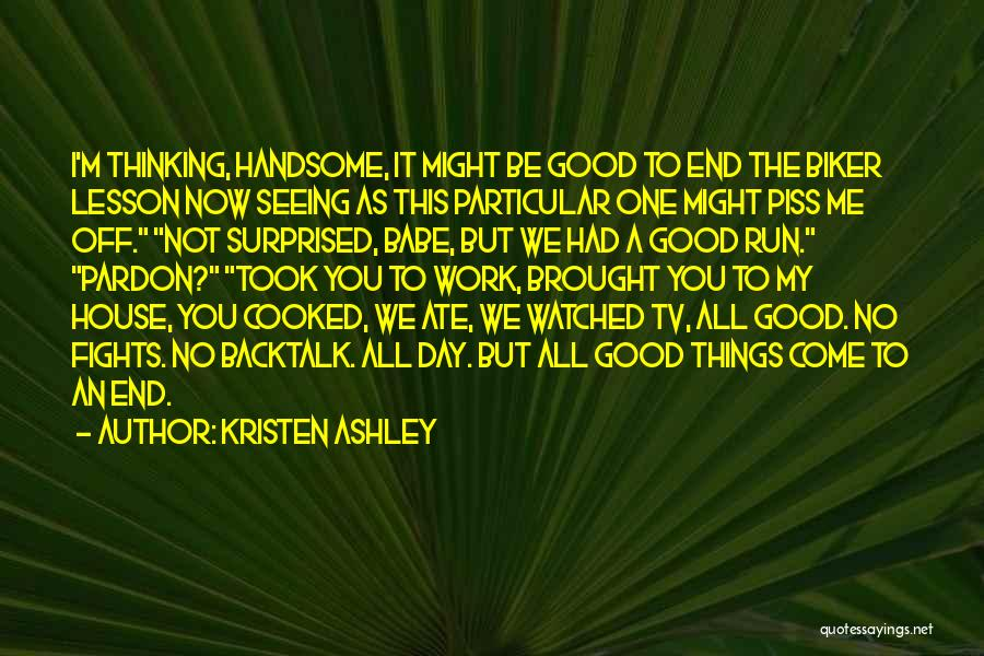 Having A Good Attitude At Work Quotes By Kristen Ashley