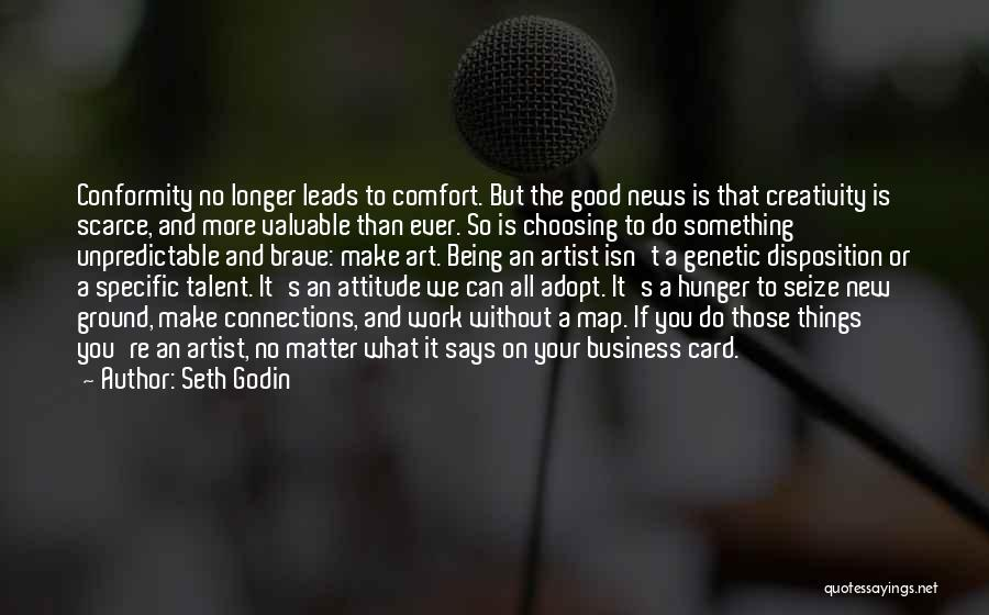Having A Good Attitude At Work Quotes By Seth Godin