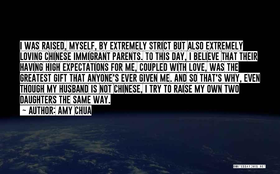 Having A Loving Husband Quotes By Amy Chua