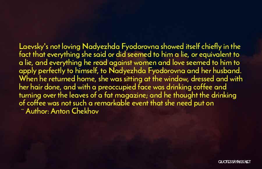 Having A Loving Husband Quotes By Anton Chekhov
