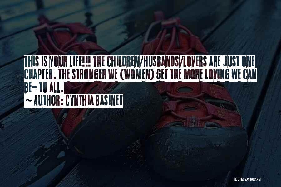 Having A Loving Husband Quotes By Cynthia Basinet
