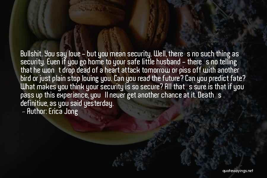 Having A Loving Husband Quotes By Erica Jong
