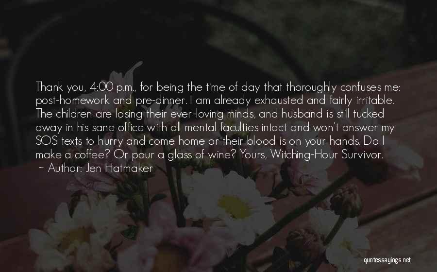 Having A Loving Husband Quotes By Jen Hatmaker