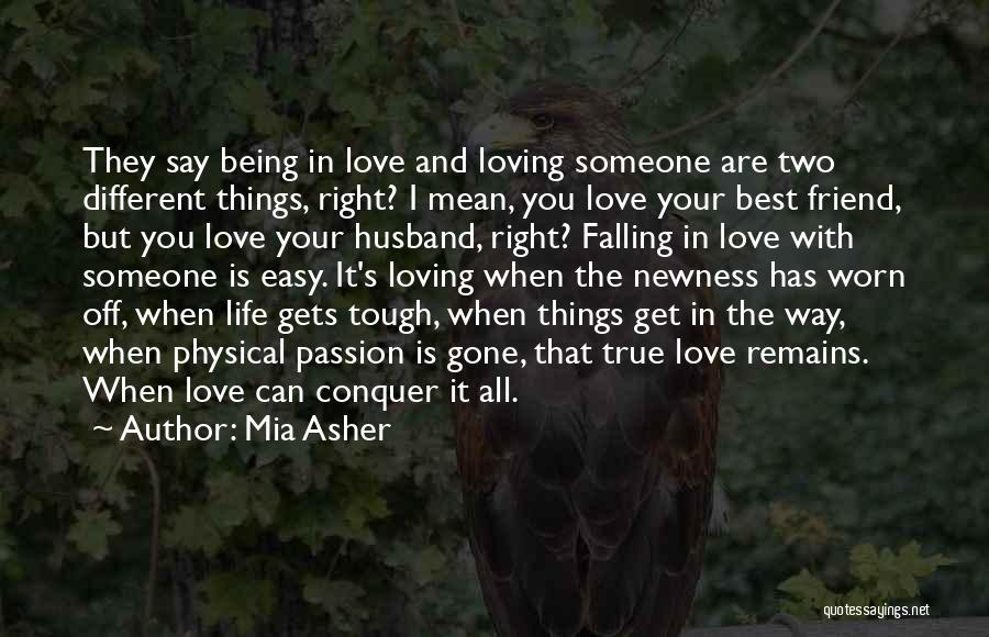 Having A Loving Husband Quotes By Mia Asher