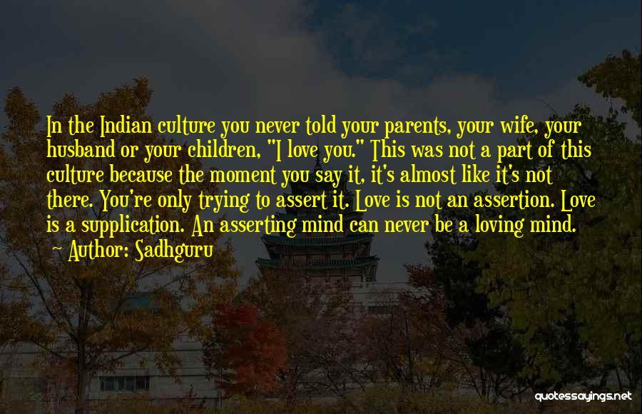 Having A Loving Husband Quotes By Sadhguru