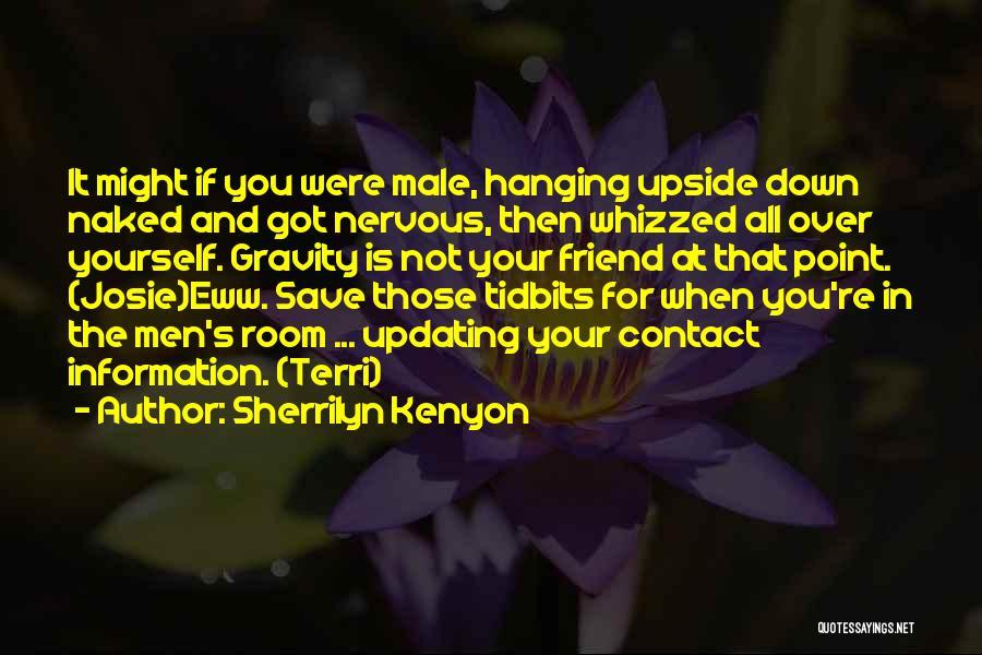 Having A Male Best Friend Quotes By Sherrilyn Kenyon