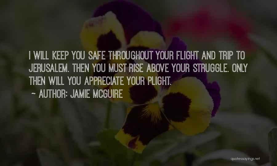 Having A Safe Trip Quotes By Jamie McGuire