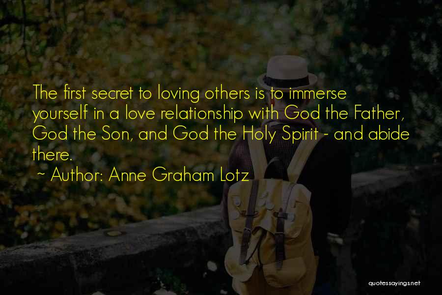Having A Secret Relationship Quotes By Anne Graham Lotz