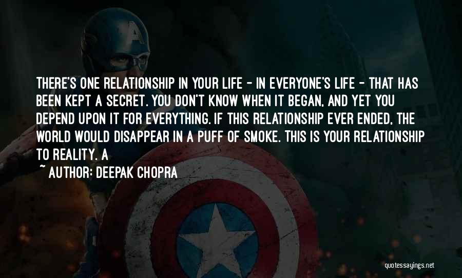 Having A Secret Relationship Quotes By Deepak Chopra