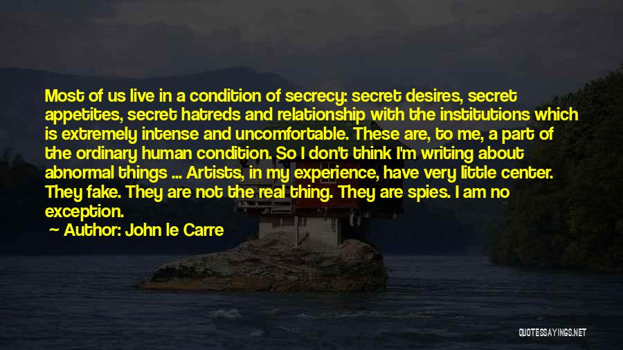 Having A Secret Relationship Quotes By John Le Carre