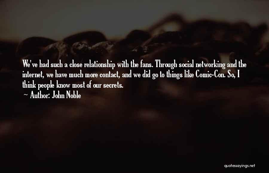 Having A Secret Relationship Quotes By John Noble