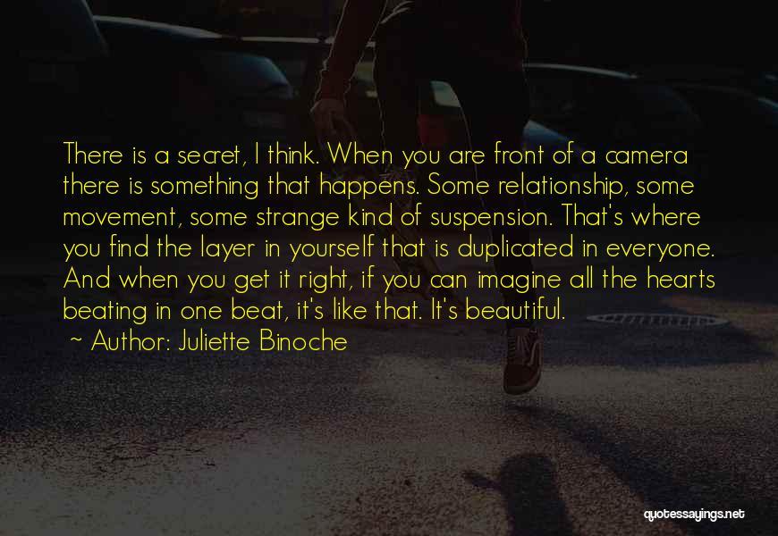 Having A Secret Relationship Quotes By Juliette Binoche