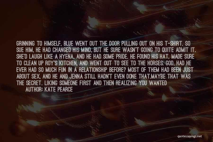 Having A Secret Relationship Quotes By Kate Pearce