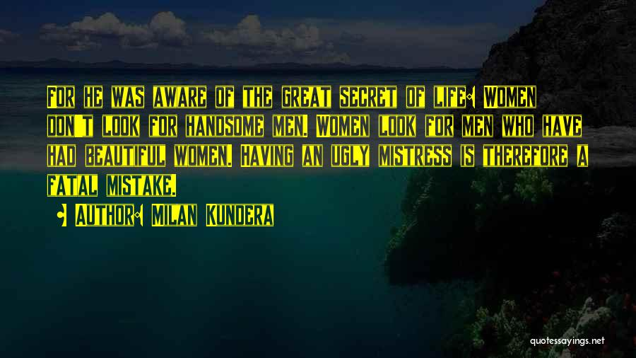 Having A Secret Relationship Quotes By Milan Kundera