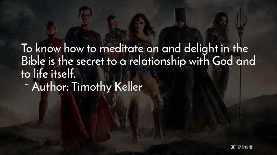 Having A Secret Relationship Quotes By Timothy Keller