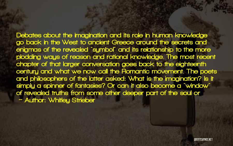 Having A Secret Relationship Quotes By Whitley Strieber