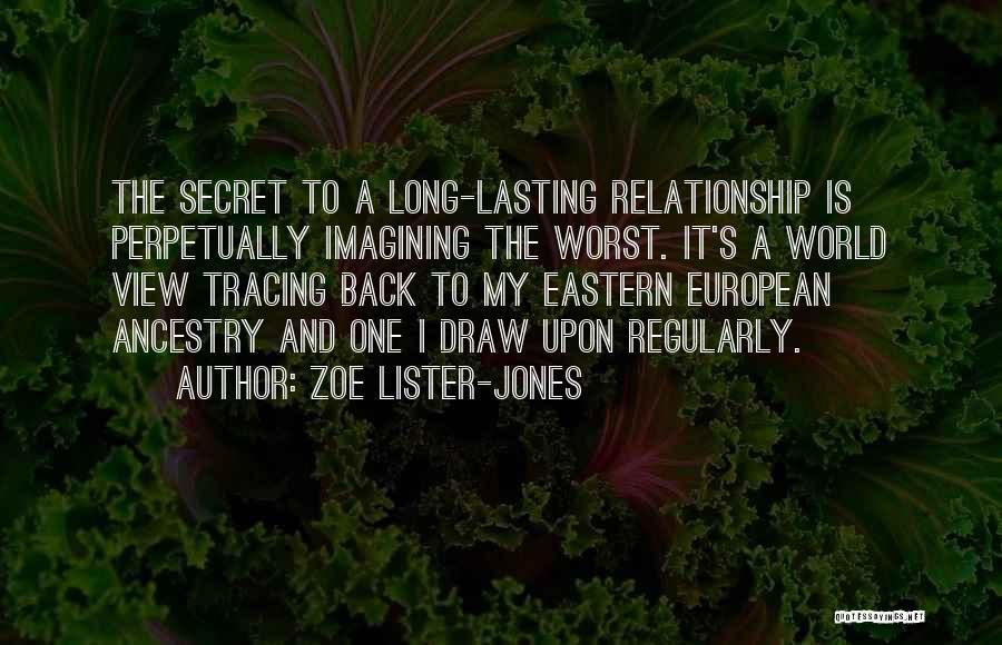 Having A Secret Relationship Quotes By Zoe Lister-Jones
