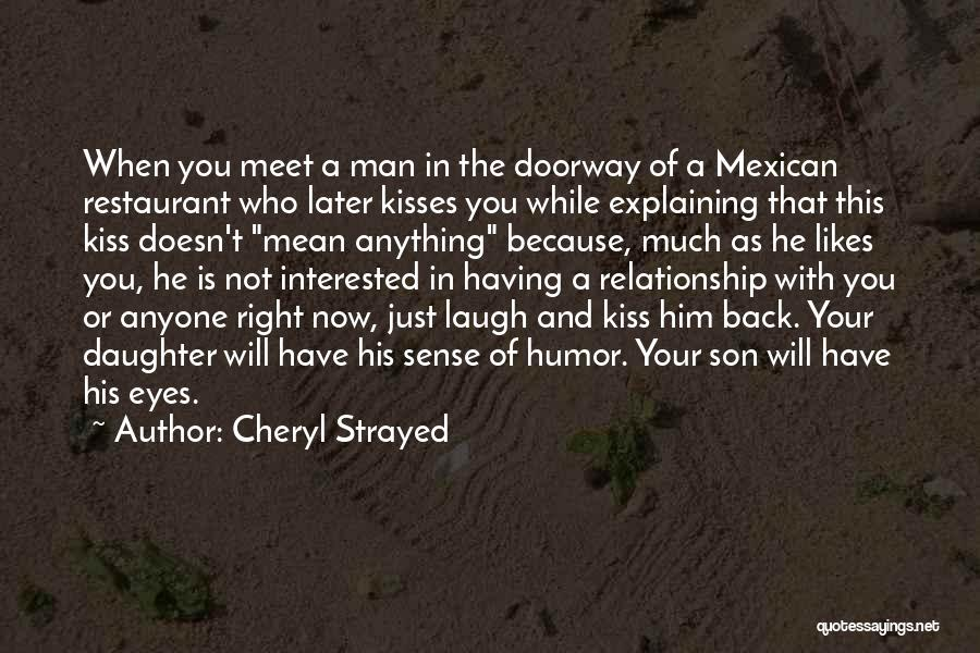 Having A Son And Daughter Quotes By Cheryl Strayed