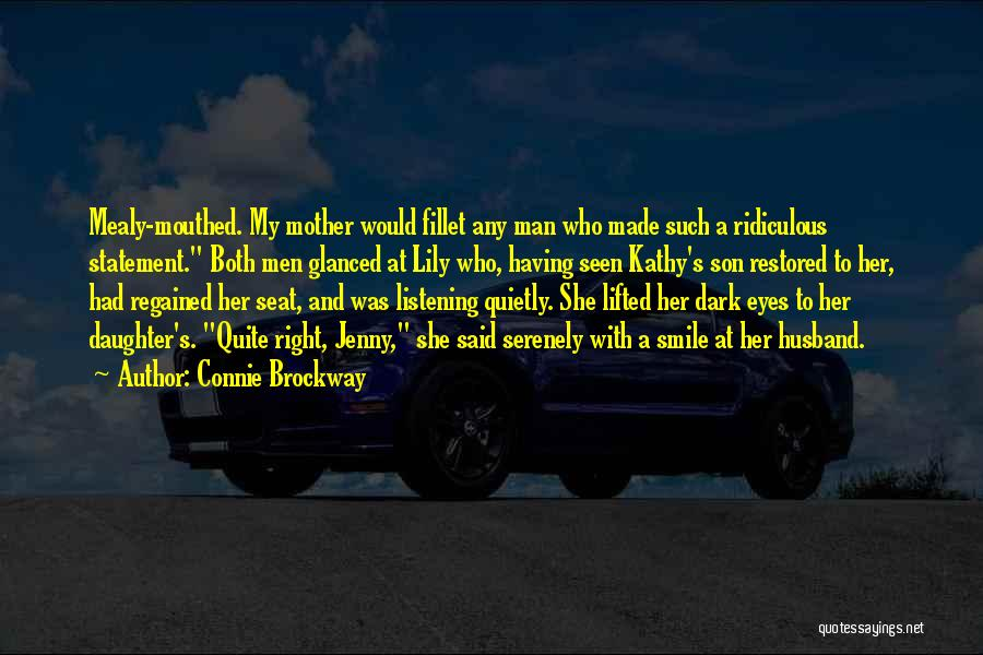 Having A Son And Daughter Quotes By Connie Brockway