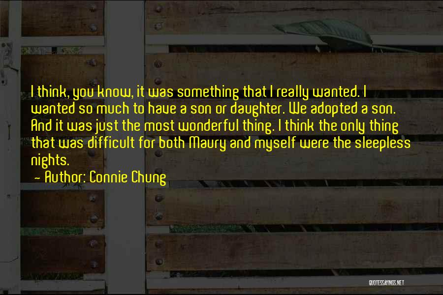 Having A Son And Daughter Quotes By Connie Chung