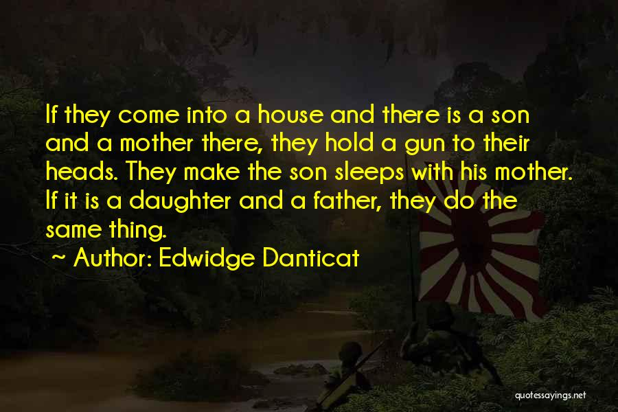 Having A Son And Daughter Quotes By Edwidge Danticat