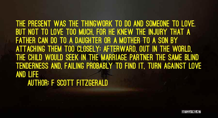 Having A Son And Daughter Quotes By F Scott Fitzgerald