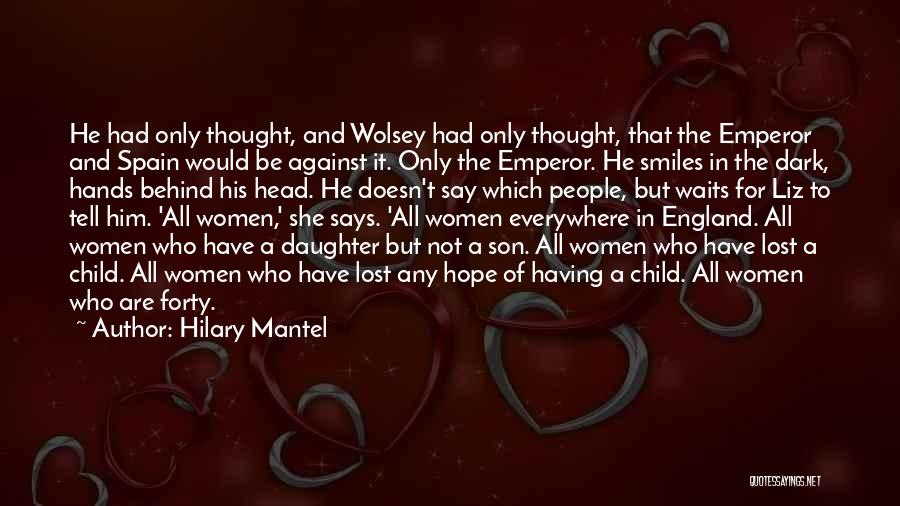 Having A Son And Daughter Quotes By Hilary Mantel