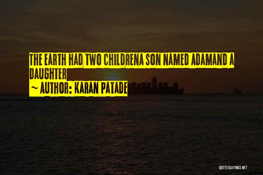 Having A Son And Daughter Quotes By Karan Patade