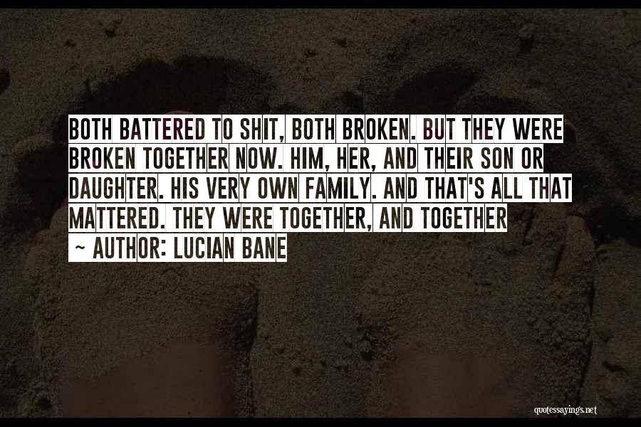 Having A Son And Daughter Quotes By Lucian Bane