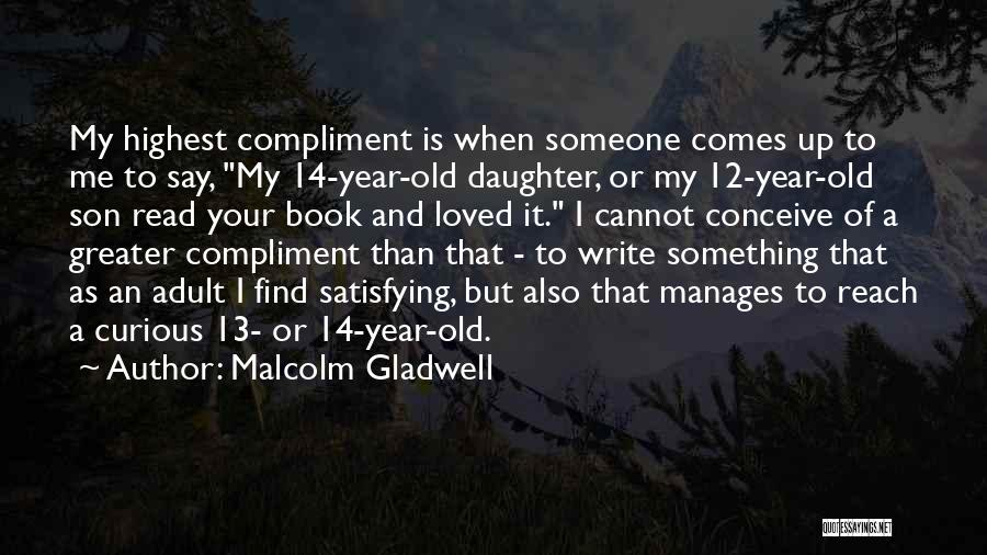 Having A Son And Daughter Quotes By Malcolm Gladwell