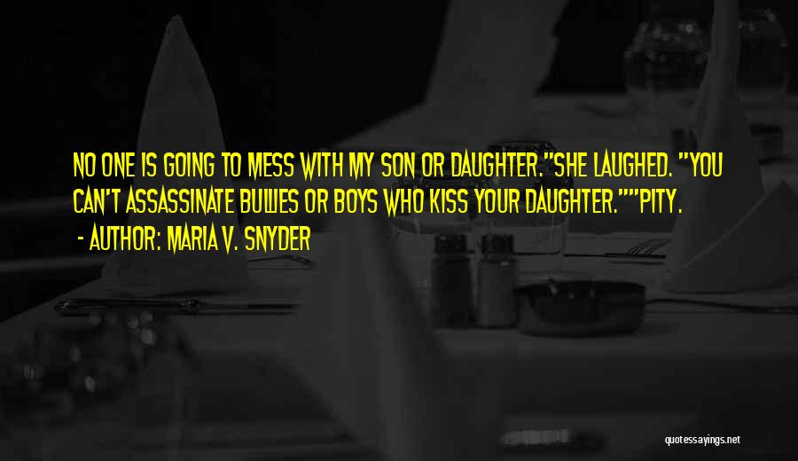 Having A Son And Daughter Quotes By Maria V. Snyder