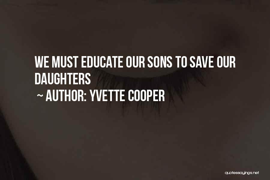 Having A Son And Daughter Quotes By Yvette Cooper