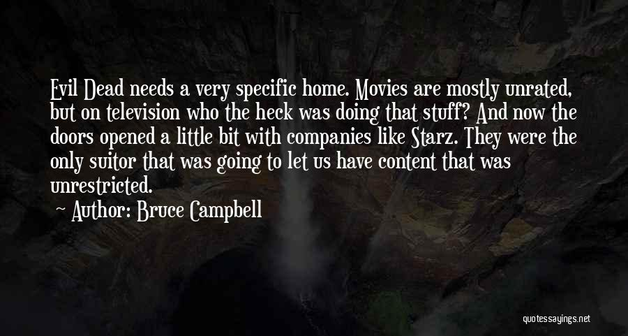 Having A Suitor Quotes By Bruce Campbell