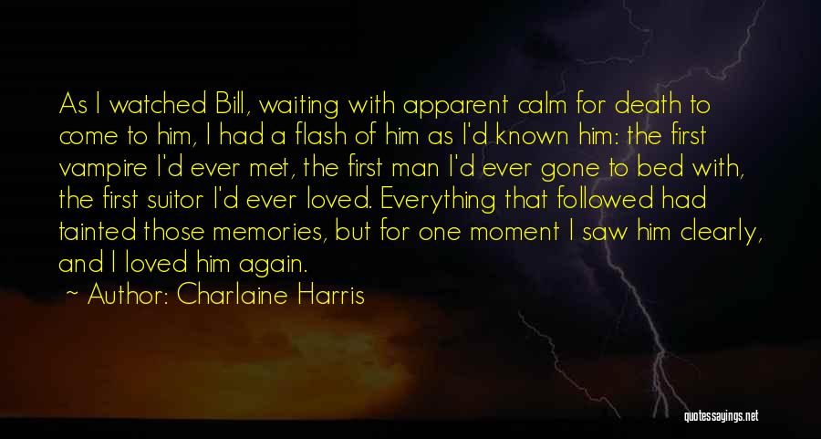 Having A Suitor Quotes By Charlaine Harris