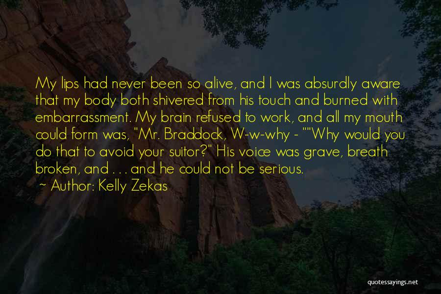 Having A Suitor Quotes By Kelly Zekas