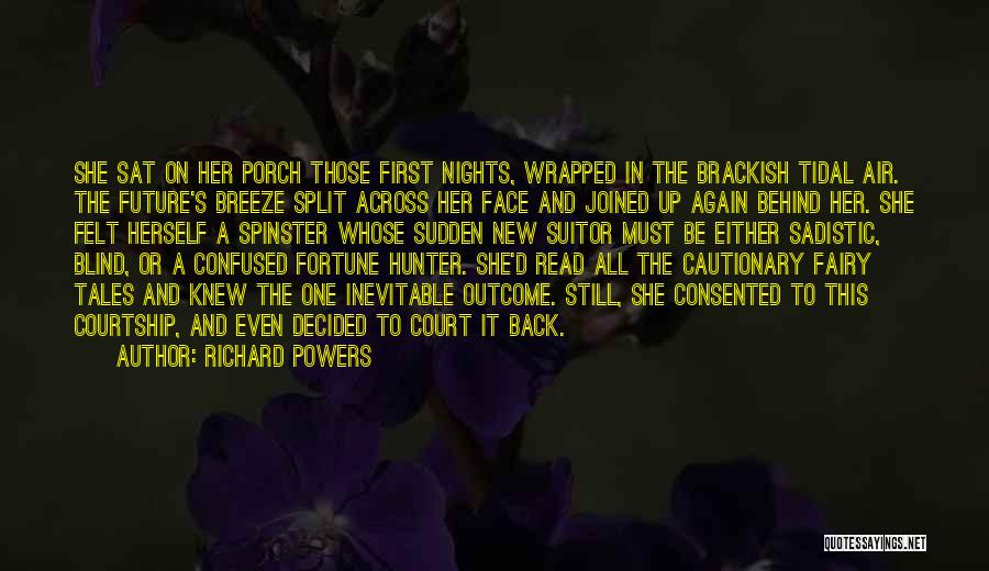 Having A Suitor Quotes By Richard Powers