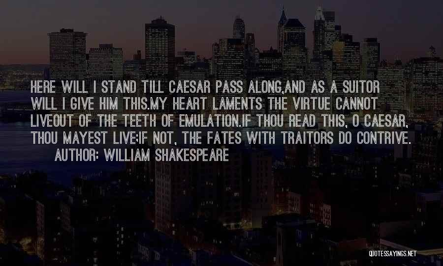Having A Suitor Quotes By William Shakespeare