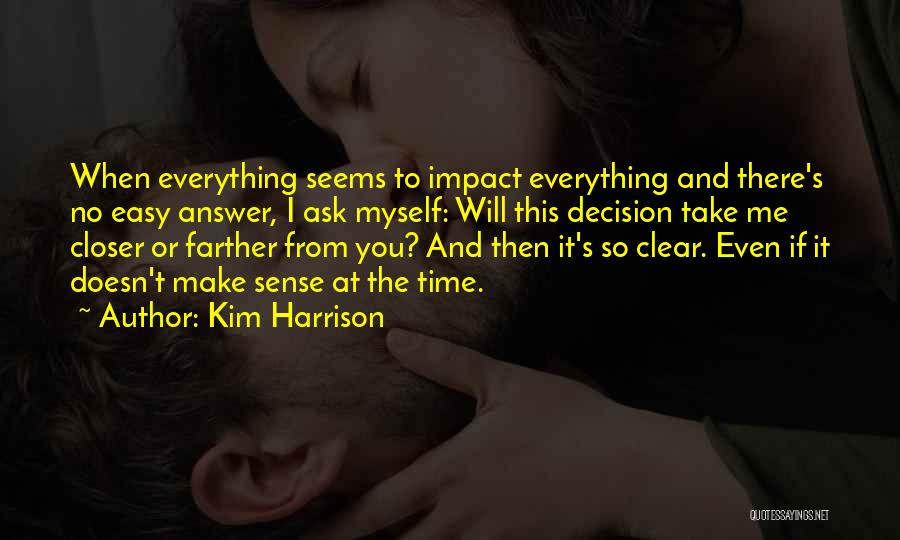 Having An Answer For Everything Quotes By Kim Harrison