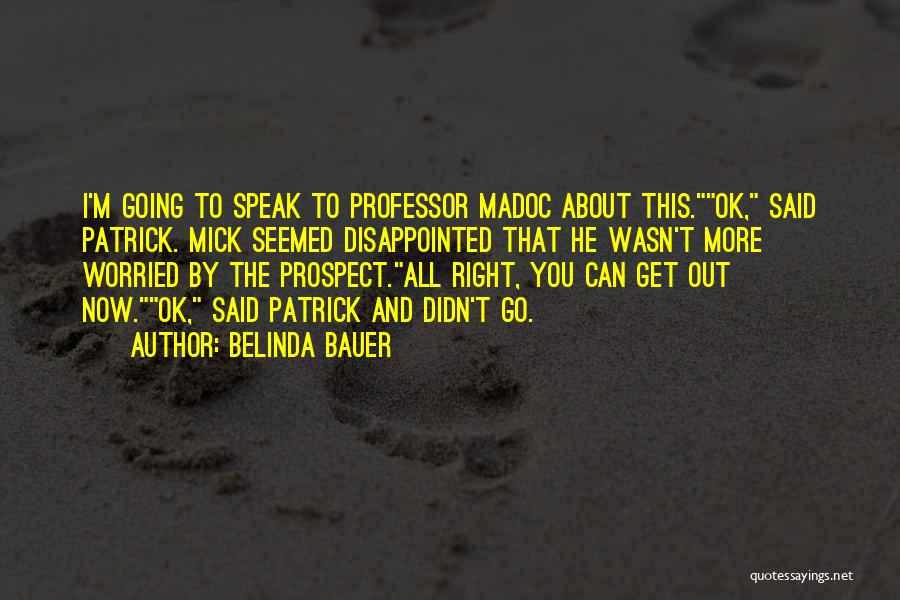 Having Aspergers Quotes By Belinda Bauer