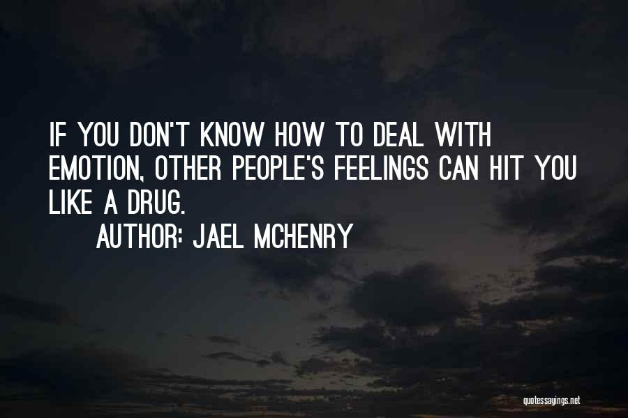 Having Aspergers Quotes By Jael McHenry