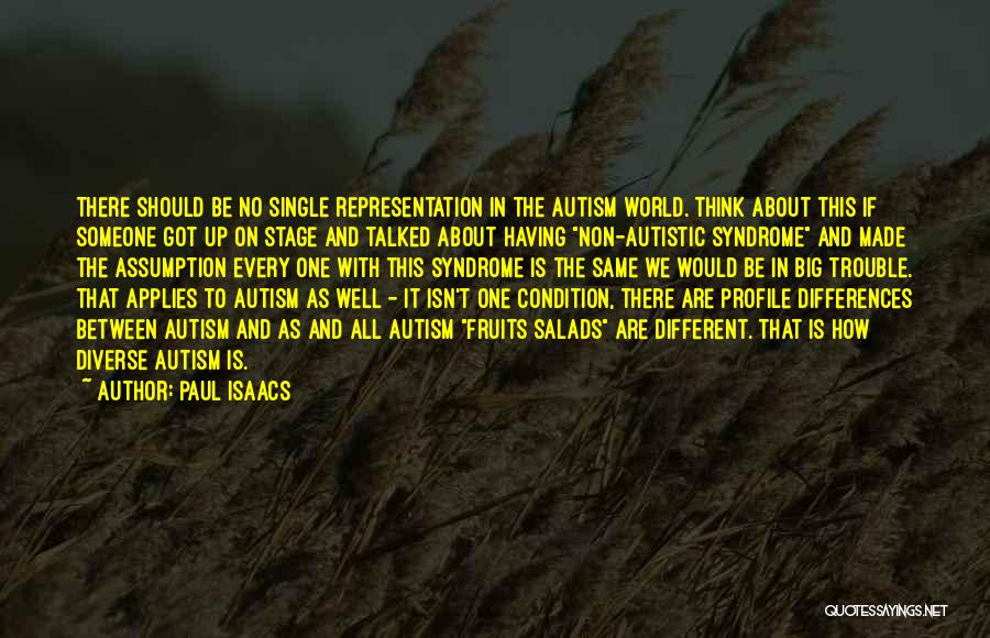 Having Aspergers Quotes By Paul Isaacs