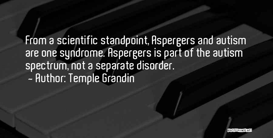 Having Aspergers Quotes By Temple Grandin