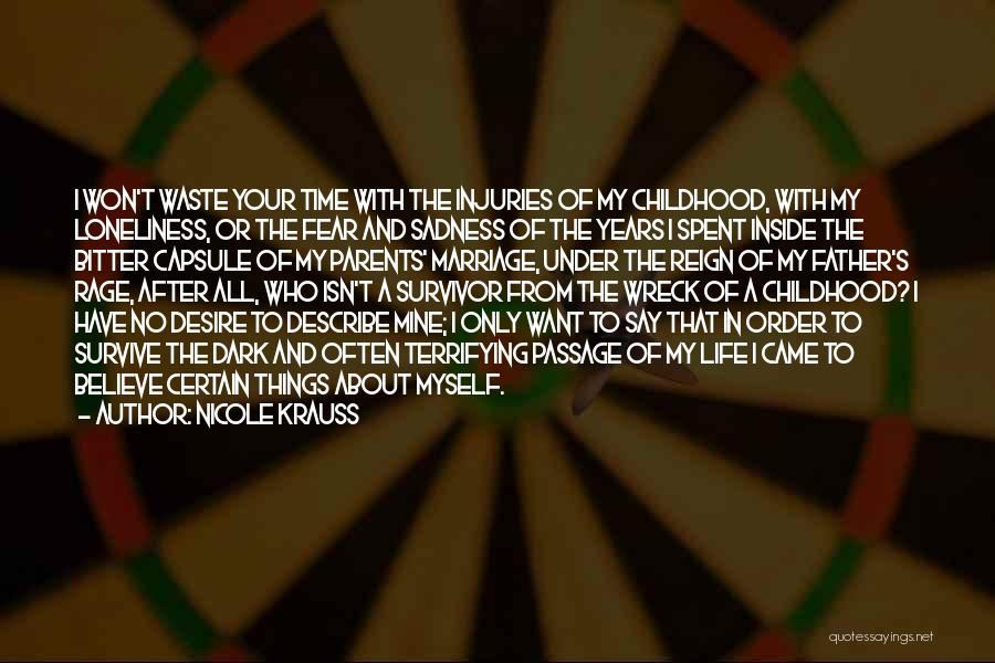 Having Believe In Yourself Quotes By Nicole Krauss