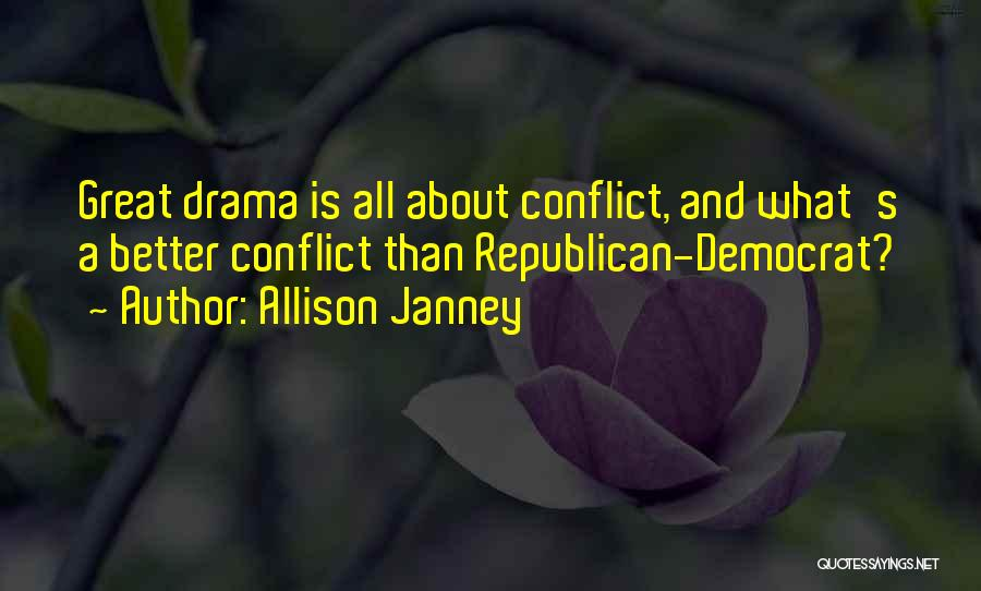 Having Better Things To Do Quotes By Allison Janney