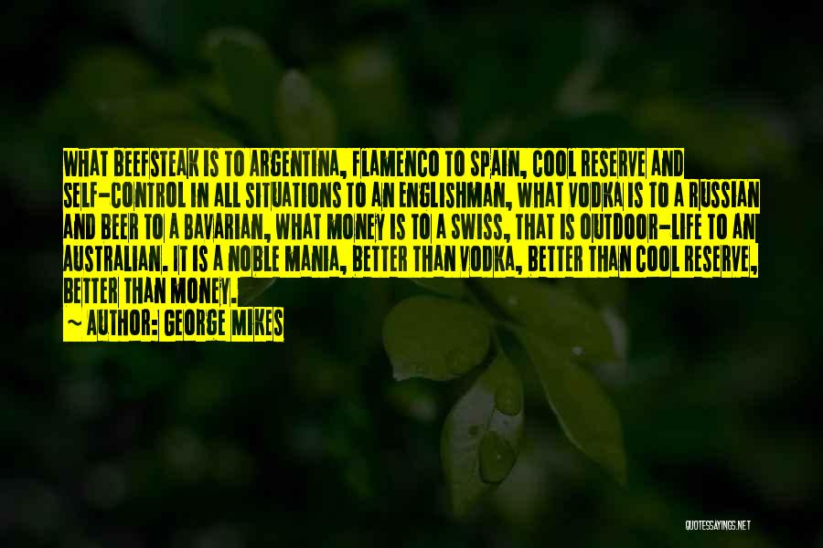 Having Better Things To Do Quotes By George Mikes